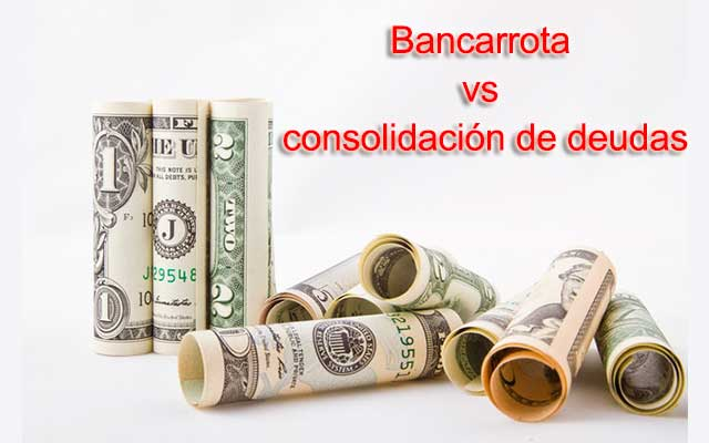 ¿Qué es mejor consolidar deudas o bancarrota?